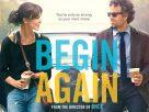 Begin Again (2013) | เพราะรัก คือเพลงรัก