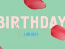 [เนื้อเพลง – ฟังเพลง] Birthday – JORJOEY