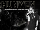 [เนื้อเพลง – ฟังเพลง] FOR U EP.2 – CHUN WEN feat.OG-ANIC (Prod.JONIN)