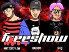 [เนื้อเพลง – ฟังเพลง] FreeShow – NACHOT x MIKESICKFLOW x P$J