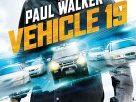 Vehicle 19 (2013) | ฝ่าวิกฤตเหยียบมิดไมล์